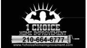 1Choice Home Improvement San Antonio
