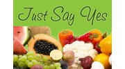 Just Say Yes To Fruit & Veggies
