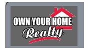 Own Your Home Realty