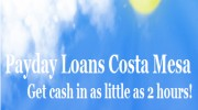 Costa Mesa Quick Pay Day Loan