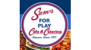 Sam's For Play Cafe & Catering